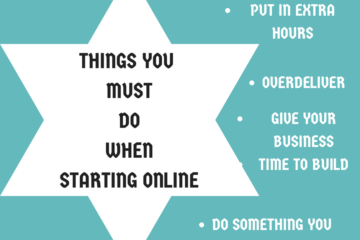 THINGS TO DO WHEN STARTING ONLINE