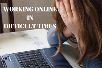 working online in difficult times