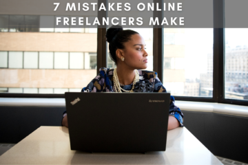Highlight 7 Mistakes That Online Freelancers Make